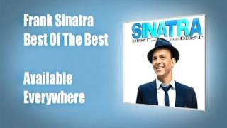 Frank Sinatra - An Introduction to 'Sinatra: The Best of The Best'