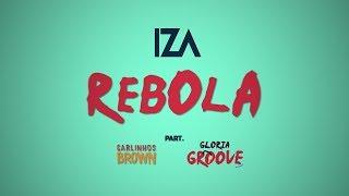 IZA - Rebola Feat. Carlinhos Brown & Gloria Groove - Letra [Lyric Video]