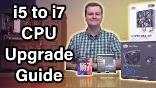 i5 to i7 CPU Upgrade - Father & Son Upgrade - 80% Faster for $200