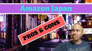 Advantages and disadvantages of selling on Amazon Japan