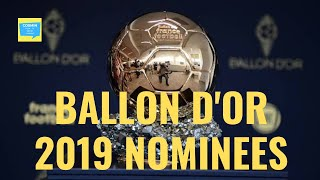 30 NOMINEES FOR BALLON D'OR 2019!