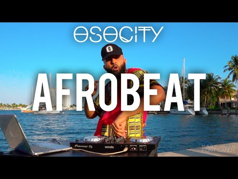Afrobeat Mix 2020   The Best of Afrobeat 2020 by OSOCITY
