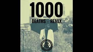 1000 Deaths Remix