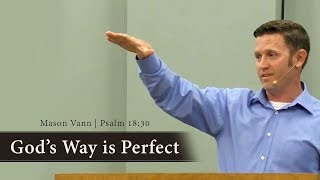 God's Way is Perfect - Mason Vann