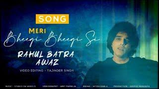 Meri Bheegi Bheegi Si Palkon Pe Cover | Rahul   - YouTube