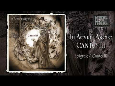 In Aevum Agere: Epigrafe/ Canto III