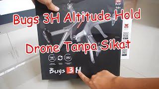MJX Bugs 3H Drone Tanpa SIkat Altitude Hold Cocok Buat Belajar Terbang :D