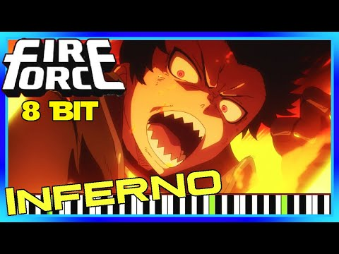 Fire Force OPENING Inferno Cover [8 Bit] Synthesia