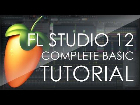 FL Studio 12 COMPLETE Basic Tutorial