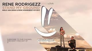 Rene Rodrigezz Feat. Lova   Stand My Ground (Niels Van Gogh & Rene Rodrigezz VIP Edit)
