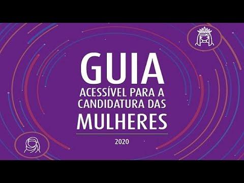 Guia acessível para a candidatura das mulheres - Secretaria da Mulher – Norte Centro-Oeste  26/06/20