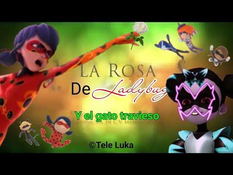 La Rosa de Ladybug #5 Parodia (Especial 200K) Miraculous Ladybug Temporada 1,2,3 y 4