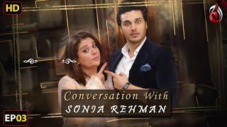 Ahsan Khan I Conversation with Sonia Rehman I Episode 03 | Aaj Entertainment