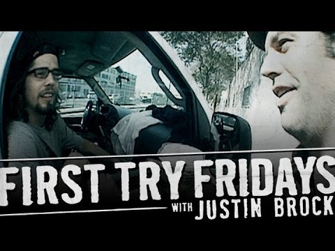 Justin Brock - First Try Friday