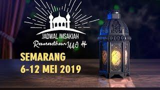 Jadwal Imsakiah Semarang 6-12 Mei 2019