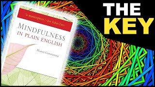 Mindfulness In Plain English Book Summary | Get Out Of Your Head