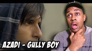 Azadi - Gully Boy| Ranveer Singh  Alia Bhatt | DIVINE | Dub Sharma | Siddhant |  reaction