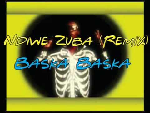 Ndiwe Zuba Remix Baska Baska