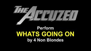 The Accused Cover Whats Going On
