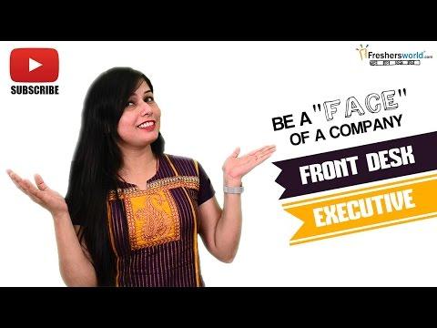 Job Roles For Front Desk Executive – Receptionist,Help Desk,Customer Service