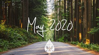 Indie/Rock/Alternative Compilation - May 2020 (1½-Hour Playlist)