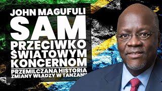 Zmiana władzy w Tanzanii. Przemilczane wątki!