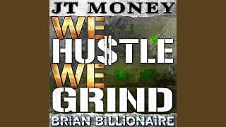 We Hustle We Grind
