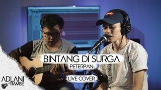 Download lagu Bintang Di Surga Noah Adlani Rambe Mp3