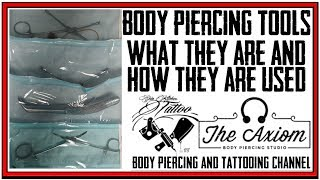 Body Piercing Tools   What They Are & How They Are Used