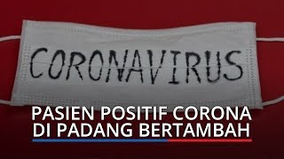 BREAKING NEWS: Pasien Positif Corona di Padang Bertambah Satu, Total 6 Kasus Positif hingga 1 April