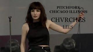 Lies (Pitchfork Chicago/Illinois) CHVRCHES Live