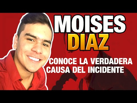 Se Conoce La Verdadera Causa... Moises Díaz