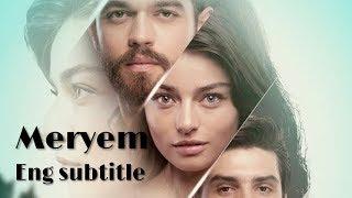 meryem episode 1 english subtitles dailymotion - ฟรีวิดีโอ