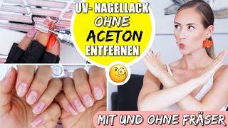 UV-Nagellack entfernen - OHNE ACETON   Nails »Lalalunia«