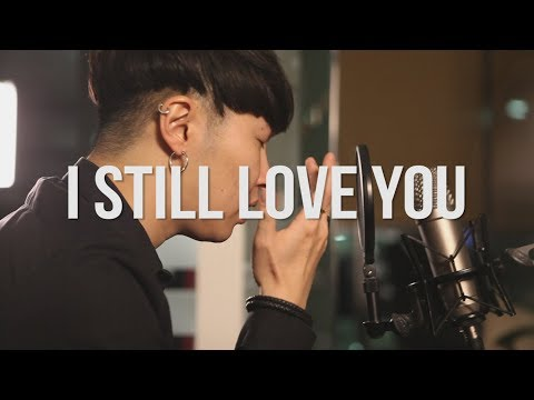 I STILL LOVE YOU - THE OVERTUNES COVER - Hoon Sound