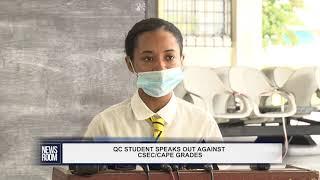QC STUDENTS SPEAK OUT AGAINST CSEC/CAPE GRADES