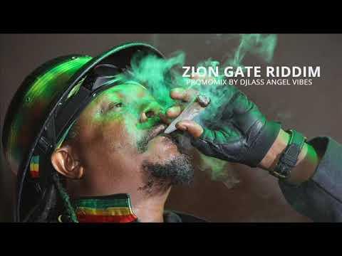 Zion Gate Riddim Mix (Full) Feat. Glen Washington Luciano Warrior King (December Refix 2017)