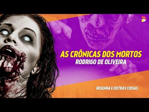 As Crônicas dos Mortos - Rodrigo de Oliveira   Resenha