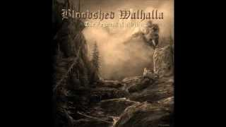 BLOODSHED WALHALLA - WARRIOR OF THE NORTHERN