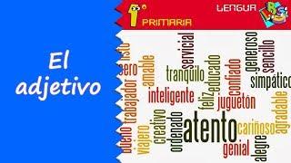 Lengua Castellana. 1º Primaria. Tema 6: El adjetivo