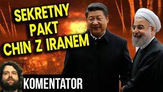 Tajny Pakt Chin i Iranu! USA i Izrael Mają Problem! Polska Niestety Też