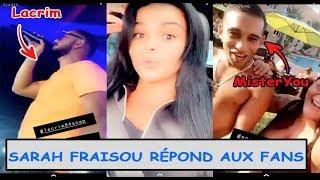 SARAH FRAISOU Parle De Ses Liens Avec Les Rappeurs LACRIM MISTERYOU BRULUX