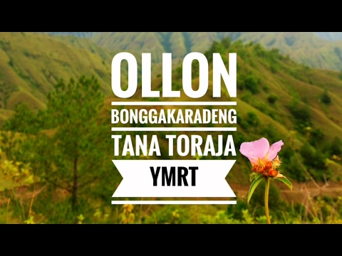 Video OLLON TANA TORAJA