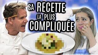 JE FAIS LA RECETTE LA PLUS COMPLIQUÉE DE GORDON RAMSAY