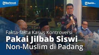 Fakta-fakta soal Kontroversi Siswi Non-Muslim Diminta Pakai Jilbab, Kepala Sekolah Minta Maaf