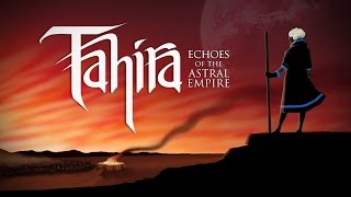 videó Tahira: Echoes of the Astral Empire