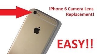 EASY iPhone 6 Camera Glass Lens Replacement