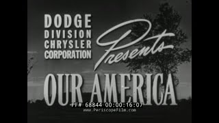 "1940s DODGE CHRYSLER PATRIOTIC LOOK AT AMERICA  ""OUR AMERICA""  WORLD WAR II ERA   68844"