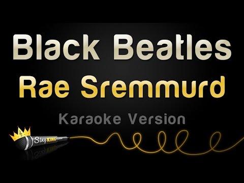 Rae Sremmurd - Black Beatles (Karaoke Version)