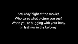 The Drifters - Saturday night at the movies - Lyrics